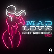 Sean Paul, David Guetta, Becky G: Mad Love (Remixes)