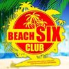 Various Artists: Beach Six Club