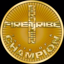 Brother Firetribe: Taste Of A Champion (Remastered)