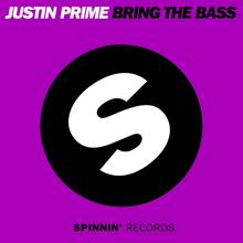 Justin Prime: Bring The Bass