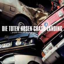 Die Toten Hosen: Crash Landing [Jubiläumsedition Remastered]