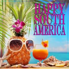 Various Artists: Happy South America