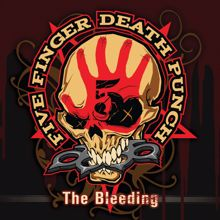 Five Finger Death Punch: The Bleeding