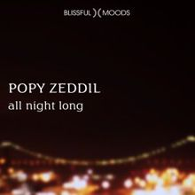 Popy Zeddil: All Night Long
