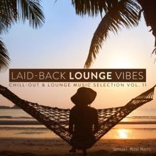 Various Artists: Laid-Back Lounge Vibes, Vol. 11