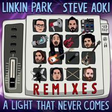LINKIN PARK x STEVE AOKI: A LIGHT THAT NEVER COMES REMIX