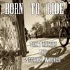 Tom Proctor: Born to Ride