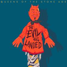 Queens Of The Stone Age: The Evil Has Landed
