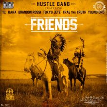 Hustle Gang: Friends