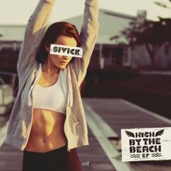 Sivick: High by the Beach EP