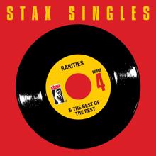Various Artists: Stax Singles, Vol. 4: Rarities & The Best Of The Rest