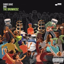 Chris Dave And The Drumhedz: Job Well Done