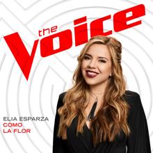 Elia Esparza: Como La Flor (The Voice Performance)