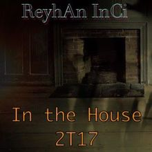 Reyhan Inci: In the House 2T17