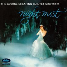 George Shearing: Night Mist (The George Shearing Quintet With Voices)