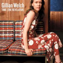 Gillian Welch: Time (The Revelator)