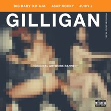 DRAM: Gilligan (feat. Juicy J & A$AP Rocky)