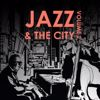 Various Artists: Jazz & the City, Volume Two