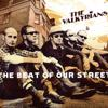 The Valkyrians: The Beat of Our Street