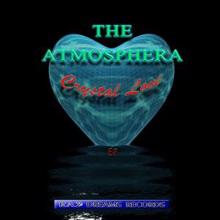 The Atmosphera: Crystal Love