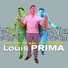 Louis Prima: Jump, Jive an' Wail: The Essential Louis Prima