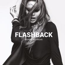 Monika Bagarova: Flashback