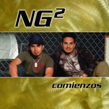 NG ²: Y Tu Y Yo (Album Version)