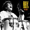 Ray Barretto: My Best (Remastered)