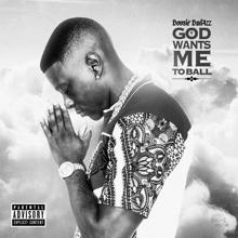 Boosie Badazz: God Wants Me To Ball (feat. London Jae)