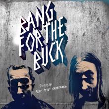 Bang For The Buck: Doupein (feat. Pete Parkkonen)