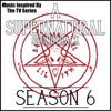 Various Artists: A Supernatural Soundtrack Season 6: (Music Inspired by the TV Series)