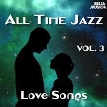 Various Artists: All Time Jazz: Love Songs, Vol. 3