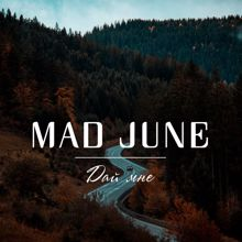 Mad June: Day mne