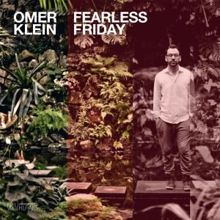 Omer Klein: Fearless Friday
