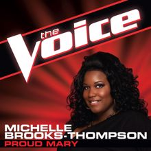 Michelle Brooks-Thompson: Proud Mary (The Voice Performance)