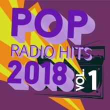 Various Artists: Pop Radio Hits 2018, Vol. 1