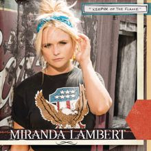 Miranda Lambert: Keeper of the Flame (Radio Edit)