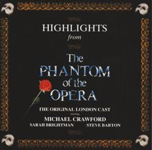 Andrew Lloyd Webber, The Phantom Of The Opera Original London Cast: Highlights From The Phantom Of The Opera