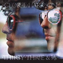 George Harrison: Thirty Three & 1/3