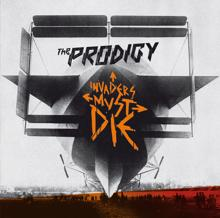 The Prodigy: Invaders Must Die