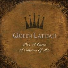 Queen Latifah: She's A Queen:  A Collection Of Greatest Hits