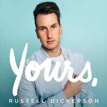 Russell Dickerson: Yours