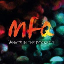 MFQ: What's in the Pocket ?