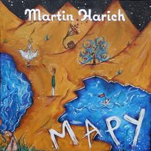 Martin Harich: Mapy