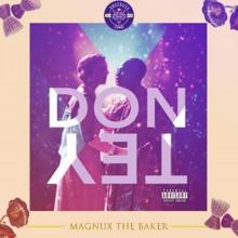 Magnux the Baker: Don Tey