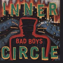 Inner Circle: Bad Boys (Theme From Cops)