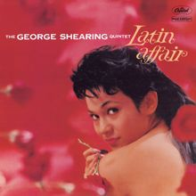 George Shearing: Latin Affair (The George Shearing Quintet)