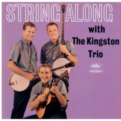 The Kingston Trio: String Along