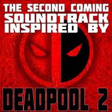 Various Artists: The Second Coming: Soundtrack Inspired by Deadpool 2