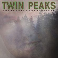 Various Artists: Twin Peaks (Limited Event Series Soundtrack)